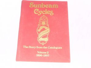 Sunbeam Cycles The Story From The Catalogues Volume 2